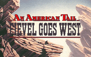 An American Tail - Fievel Goes West - náhled